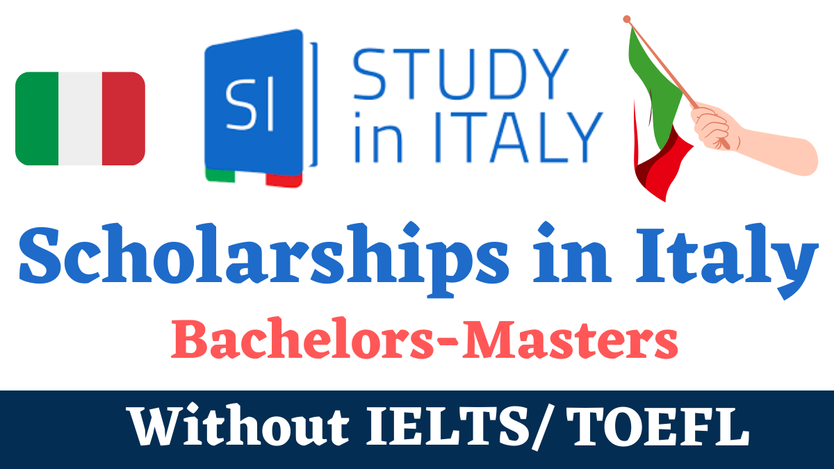 Scholarships in Italy  Funded Without IELTS - OpForAll.com